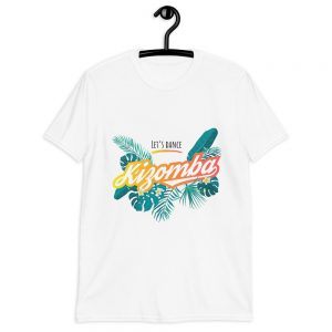 T-shirt Unisexe – Let's dance Kizomba