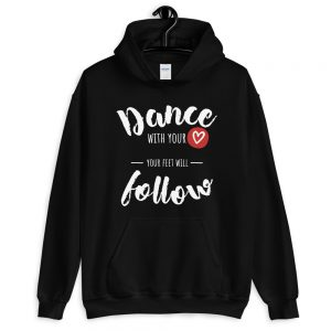 Sweat à capuche – Dance with your <3