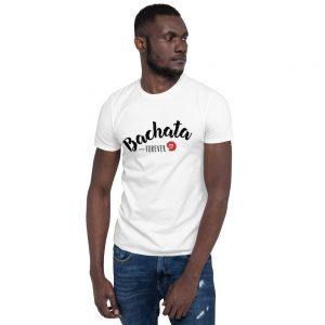 T-shirt White Unisexe – Bachata Forever <3